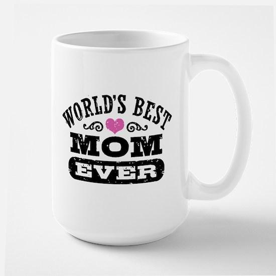 World's Best Mom Ever Large Mug