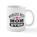 World's Best Mom Ever Mug