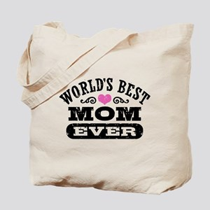 World's Best Mom Ever Tote Bag