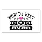 World's Best Mom Ever Sticker (Rectangle)