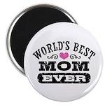 World's Best Mom Ever Magnet