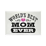 World's Best Mom Ever Rectangle Magnet