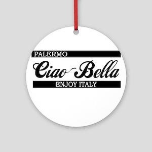 Ciao Bella PALERMO Ornament (Round)
