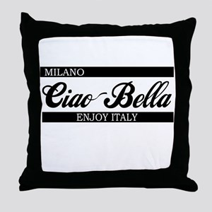 Ciao Bella MILANO Throw Pillow