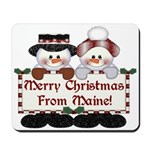 Merry Christmas From Maine! Mousepad