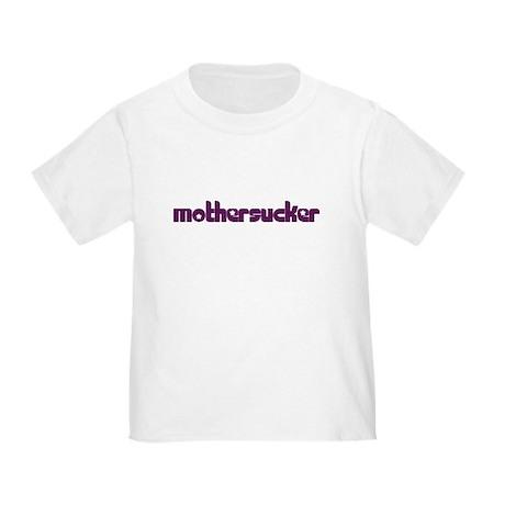 3-mothersucker T-Shirt