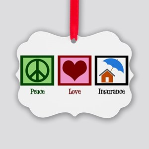Peace Love Insurance Picture Ornament
