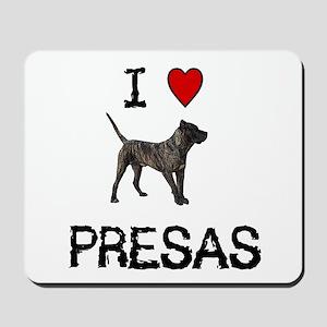 I love Presas Mousepad