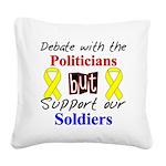 Debate Politicians Support So Square Canvas Pillow