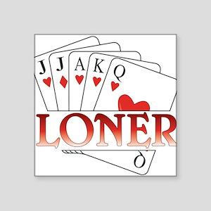 "Euchre Loner Square Sticker 3"" x 3"""