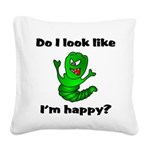Do I Look Like I'm Happy Cate Square Canvas Pillow