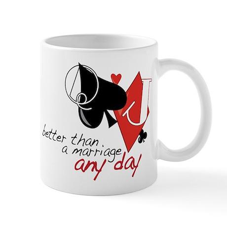 Better than a Marriage Mug