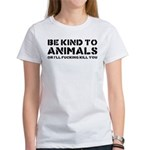 Be Kind To Animals Women's T-Shirt