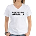 Be Kind To Animals Women's V-Neck T-Shirt