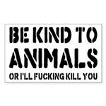 Be Kind To Animals Sticker (Rectangle)