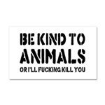 Be Kind To Animals Car Magnet 20 x 12