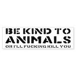 Be Kind To Animals Sticker (Bumper)