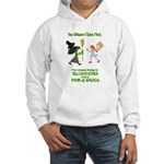But they are nice shoes... Hooded Sweatshirt