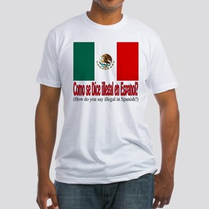Illegal Immigration Fitted T-Shirt