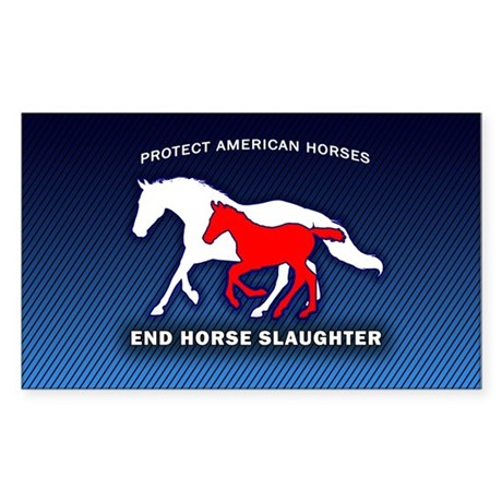 Anti-Horse Slaughter Bumper Sticker