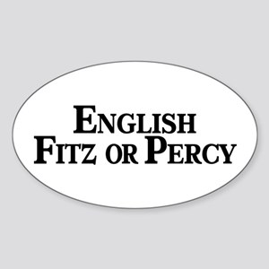 English, Fitz or Percy Oval Sticker