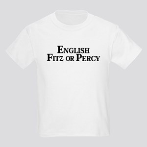 English, Fitz or Percy Kids T-Shirt