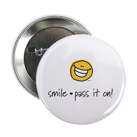 smile pass it on Button