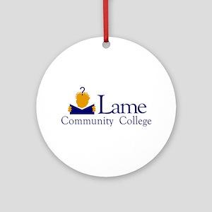 Lame Community College Ornament (Round)