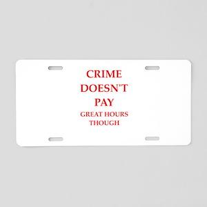 crime Aluminum License Plate