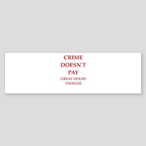 crime Sticker (Bumper)