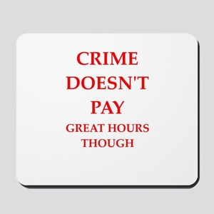 crime Mousepad