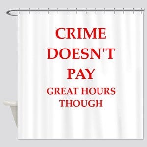 crime Shower Curtain