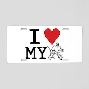 I Love My Goalie (hockey) Aluminum License Plate