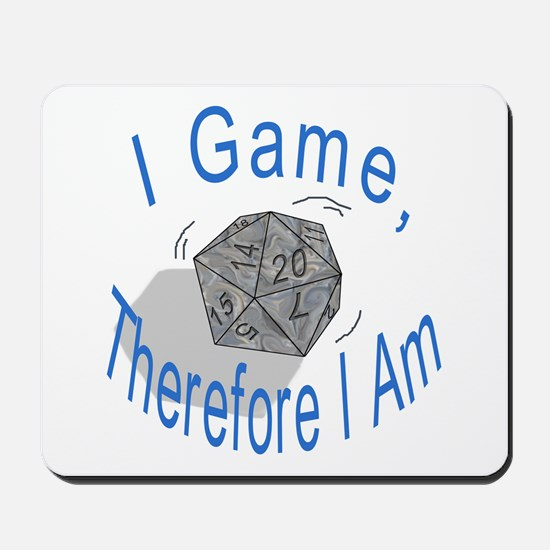 d20 I Game therfore I am Mousepad