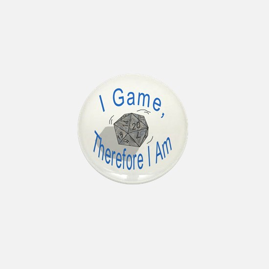 d20 I Game therfore I am Mini Button