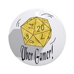 Uber Gamer! Ornament (Round)