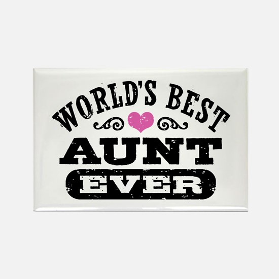 World's Best Aunt Ever Rectangle Magnet