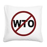 3-No WTO Square Canvas Pillow