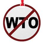 3-No WTO Round Ornament