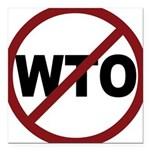 3-No WTO Square Car Magnet 3