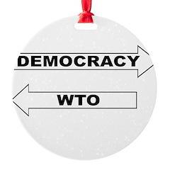 3-Democracy vs WTO Ornament