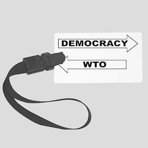 3-Democracy vs WTO Large Luggage Tag