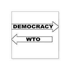 3-Democracy vs WTO Square Sticker 3