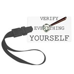 Verify Everything Yourself Large Luggage Tag