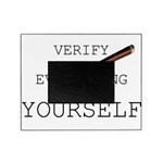 Verify Everything Yourself Picture Frame
