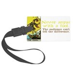 The Fool Argues Black-T Large Luggage Tag
