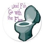 dead fish toilet flow Round Car Magnet
