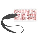 Murphy's Law Large Luggage Tag