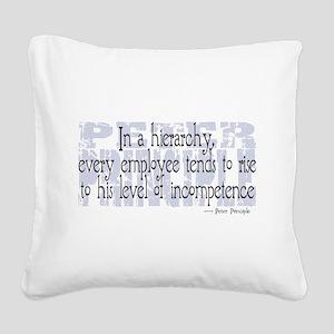 Peter Principle Square Canvas Pillow