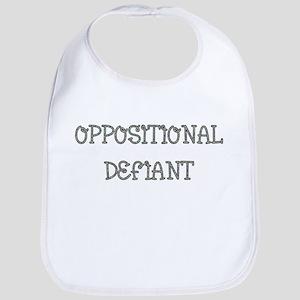 Oppositional Defiant Baby Bib
